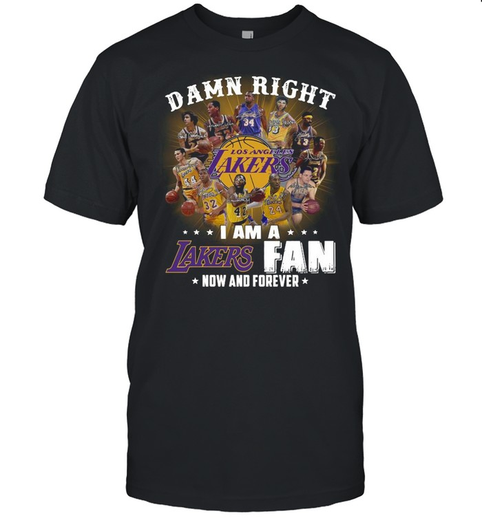 Oficial Damn right I am a Los Angeles Lakers fan now and forever signatures shirt Classic Men's T-shirt