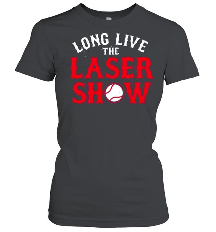 Long Live the Laser Show Boston Baseball 2021 shirt Classic Women's T-shirt
