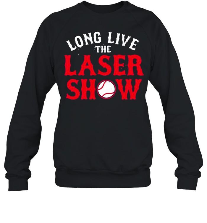 Long Live the Laser Show Boston Baseball 2021 shirt Unisex Sweatshirt