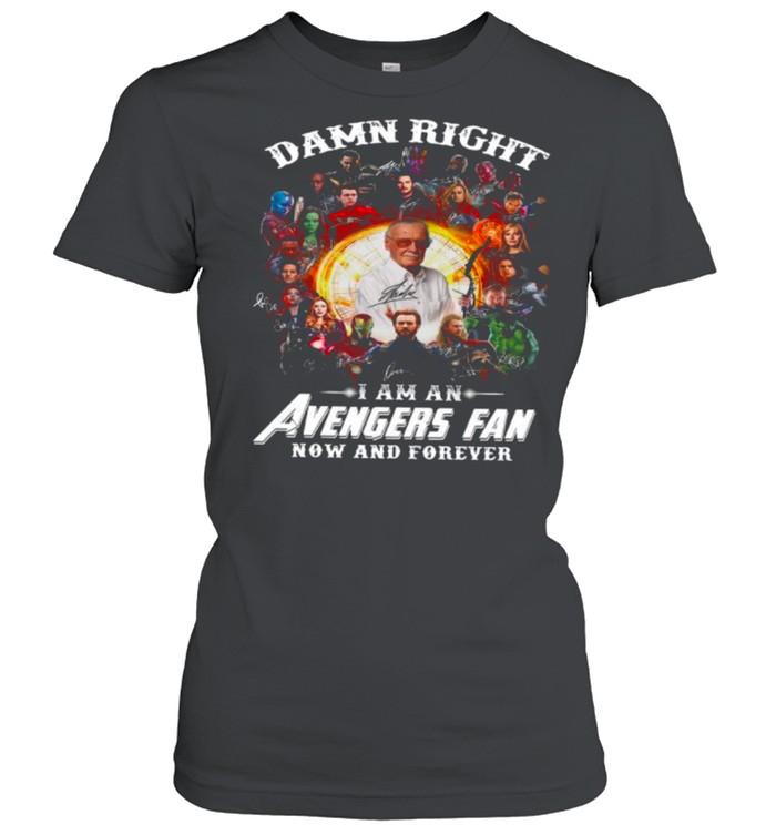 Marvel Avengers Damn Right Im An Avengers Fan Now And Forever 2021 shirt Classic Women's T-shirt