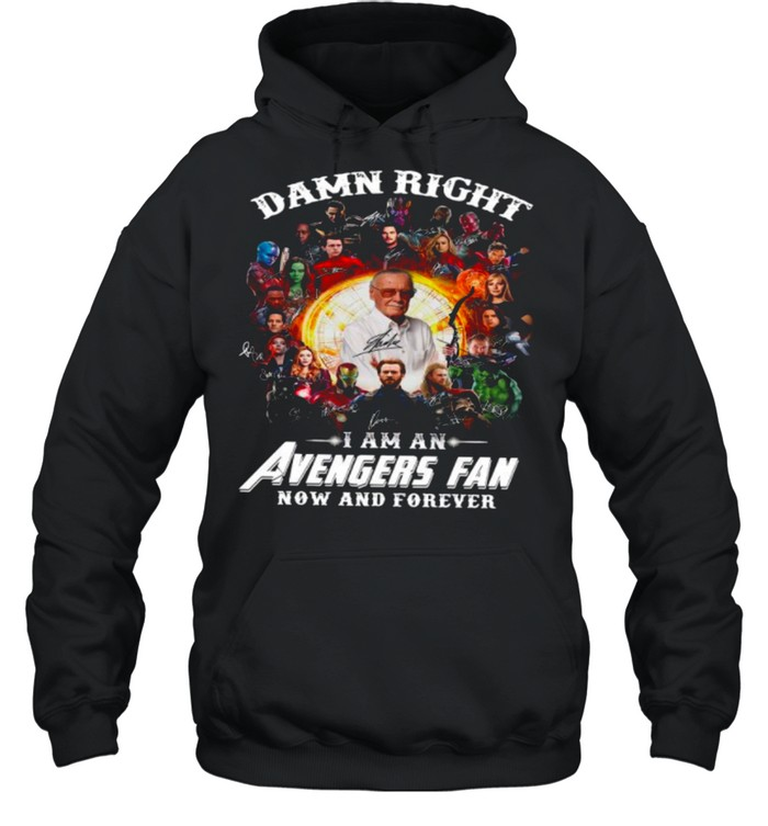 Marvel Avengers Damn Right Im An Avengers Fan Now And Forever 2021 shirt Unisex Hoodie