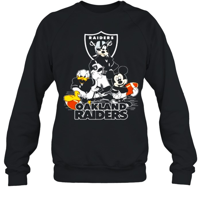 Mickey Mouse Donald Duck And Goofy With Oakland Raiders Sport shirt Unisex Sweatshirt