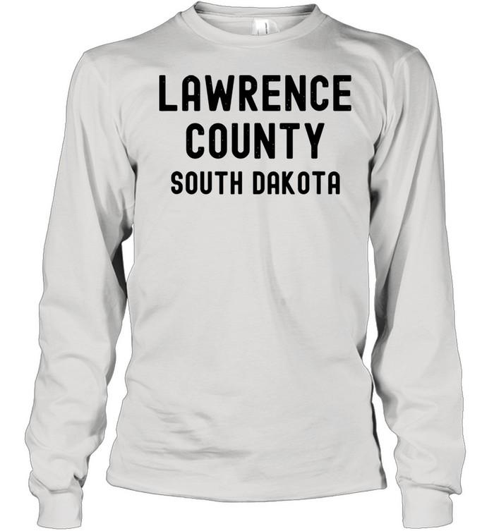 Lawrence County South Dakota shirt Long Sleeved T-shirt