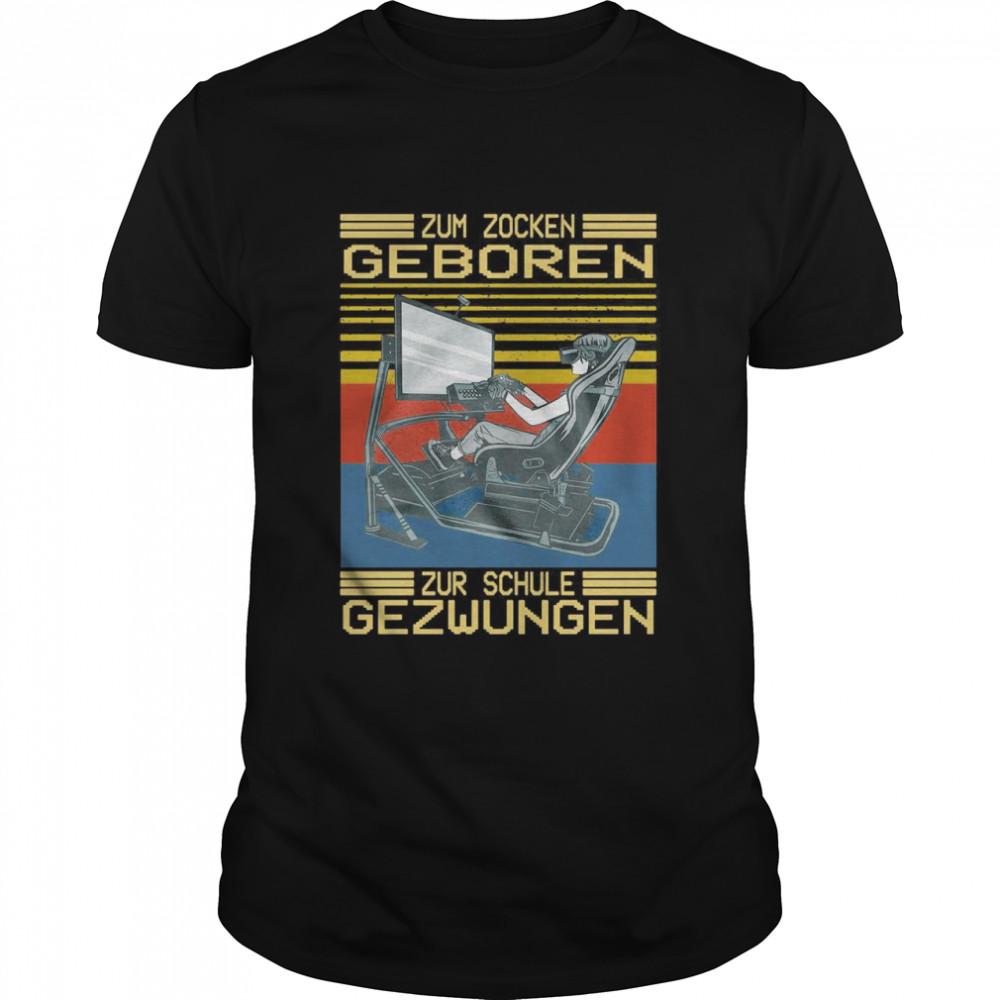 Zum Zocken Geboren Zur Schule Gezwungen Vintage Retro T-shirt Classic Men's T-shirt