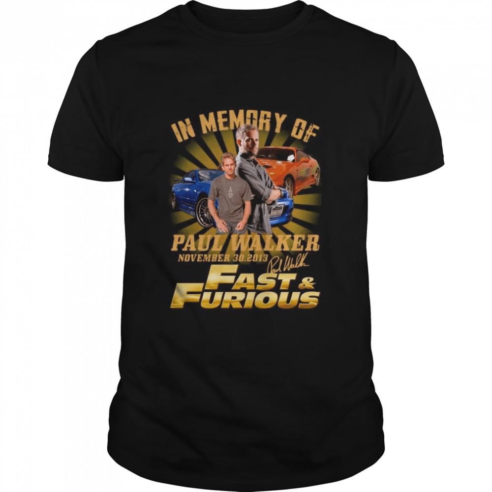 In The Memories Of Paul Walker Nov 30 2013 Signature shirt Classic Men's T-shirt