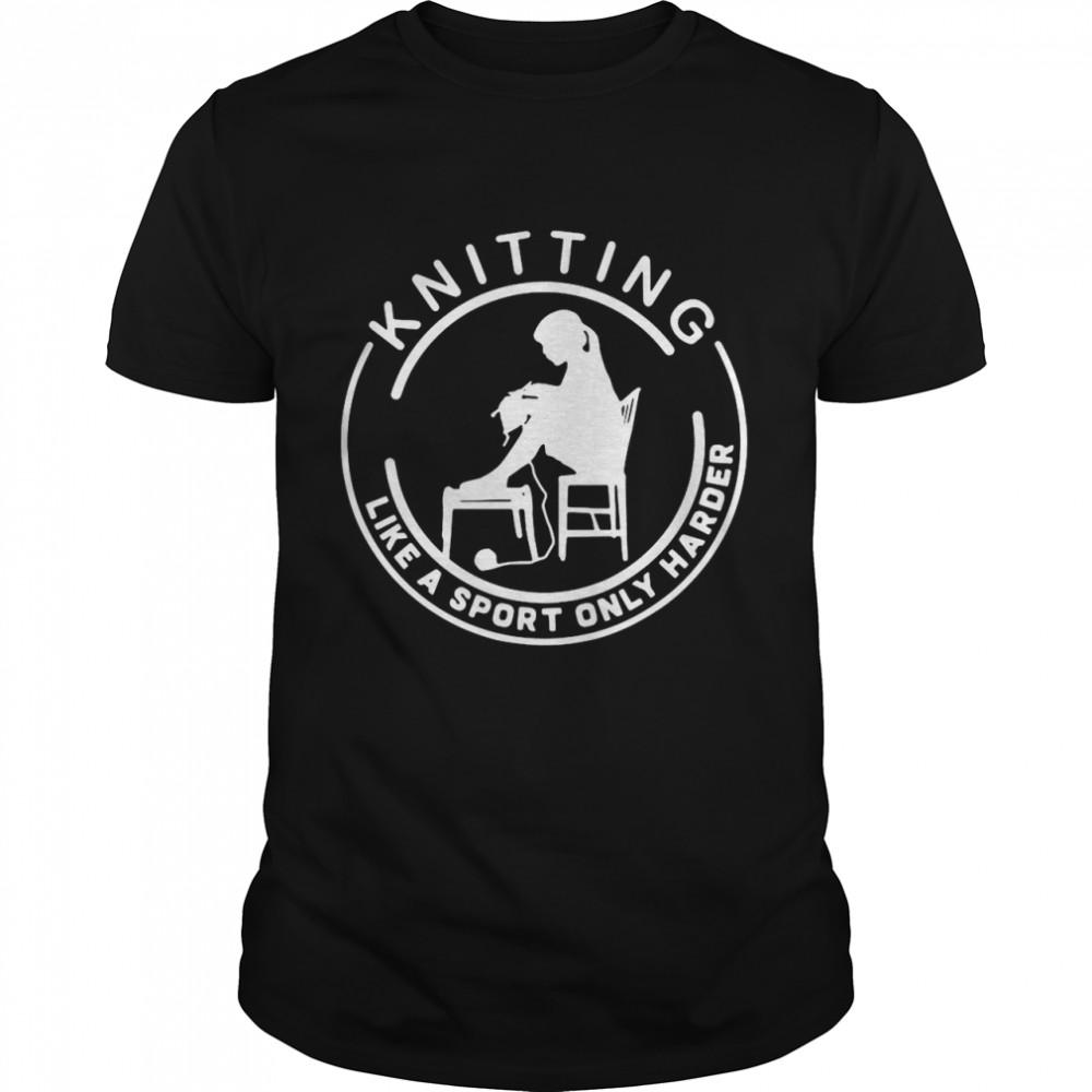 Knitting Like A Sport Only Harder T-shirt Classic Men's T-shirt