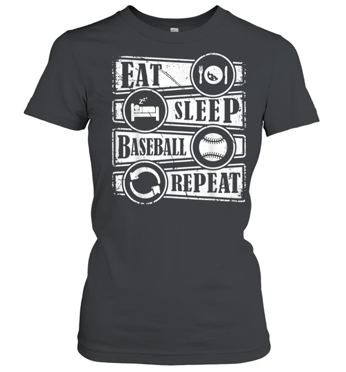 eat sleep baseball repeat sports baseball  classic womens t shirt