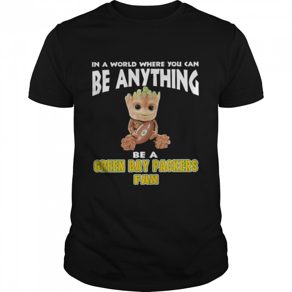 In A World Where You Can Be Anything Be A Green Bay Packers Fan Baby Groot  Classic Men's T-shirt