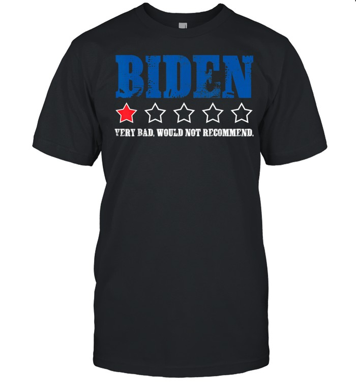 Biden 1 Star President America Very Bad Would Not Recommend shirt Classic Men's T-shirt