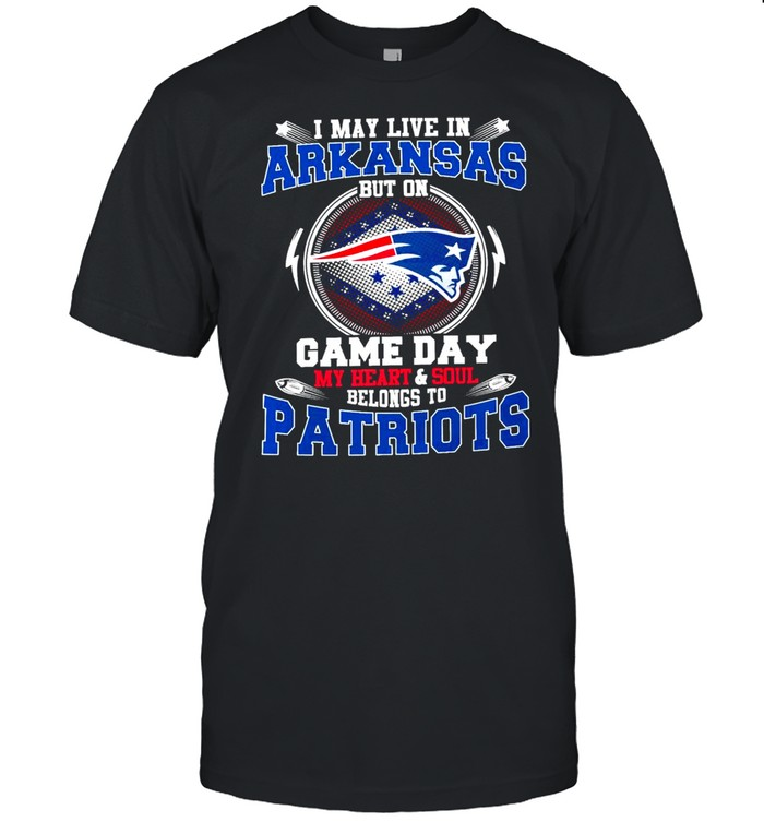 I May Live In Arkansas But On Game Day My Heart And Soul Belongs To Patriots  Classic Men's T-shirt