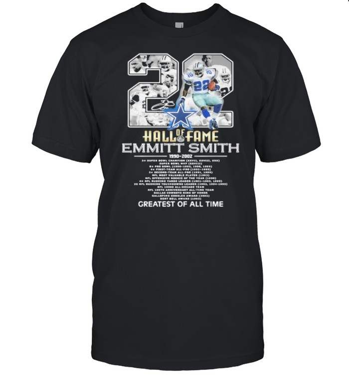 22 Years 1990 2021 Hall Of Fame Emmitt Smith Greatest Of All Time Signature  Classic Men's T-shirt