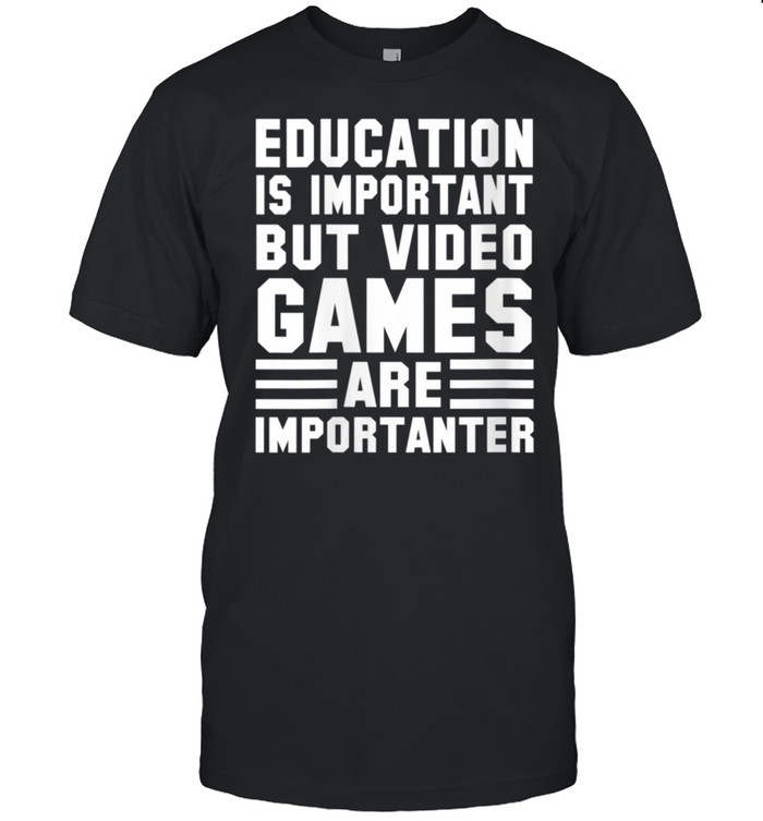 Gamer Education Is Important But Video Games shirt Classic Men's T-shirt