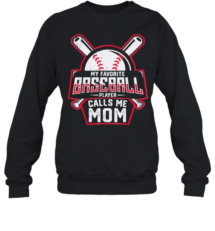 my favorite baseball player calls me mom shirt unisex sweatshirt