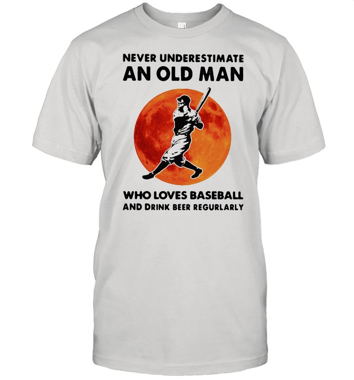 Never Underestimate An Old Man Who Loves Baseball And Drink Beer Regurlarly Blood Moon  Classic Men's T-shirt