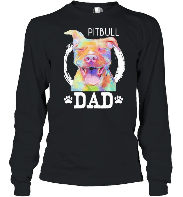 pitbull dad watercolor  long sleeved t shirt