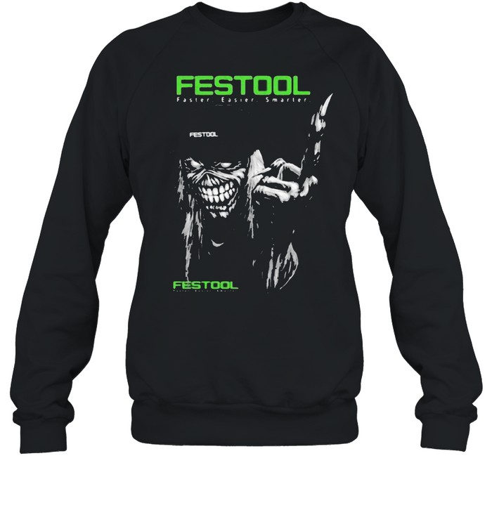 Skull With Festool Faster Easier Smarter Logo  Unisex Sweatshirt