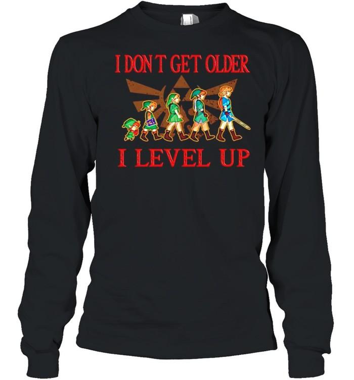 the legend of zelda i dont get older i level up shirt long sleeved t shirt