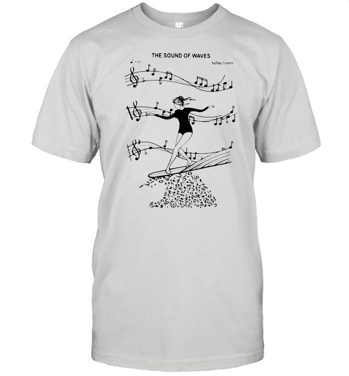 The Sound Of Waves Surfing Loves  Classic Men's T-shirt