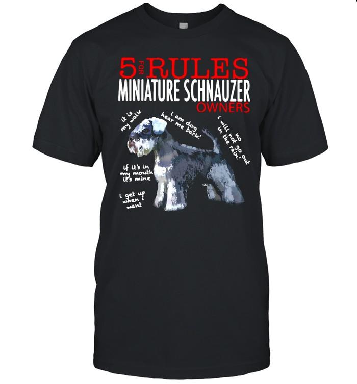 5 Rules For Miniature Schnauzer Owners T-shirt Classic Men's T-shirt