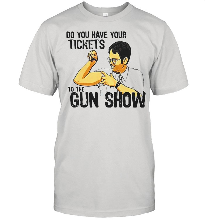 Do You Have Your Tickets To The Gun Show T-shirt Classic Men's T-shirt
