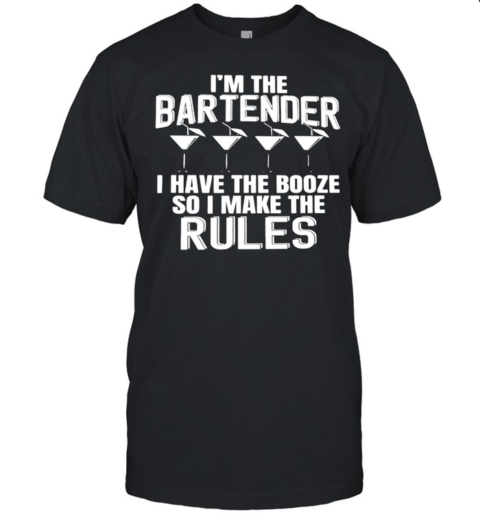 I'm The Bartender I Have The Booze So I Make The Rules T-shirt Classic Men's T-shirt