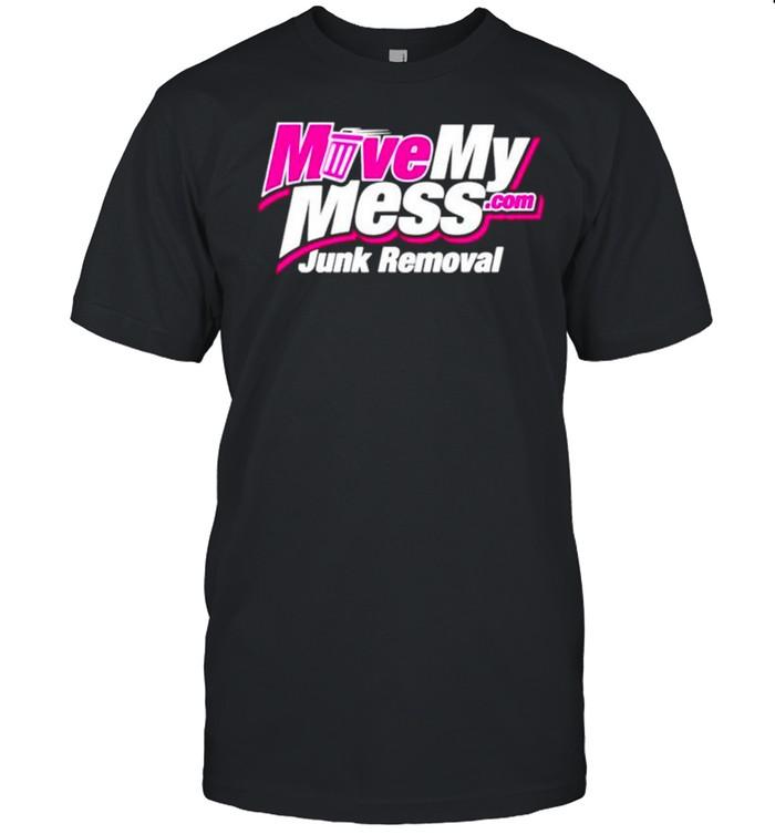 Move my mess junk removal shirt Classic Men's T-shirt