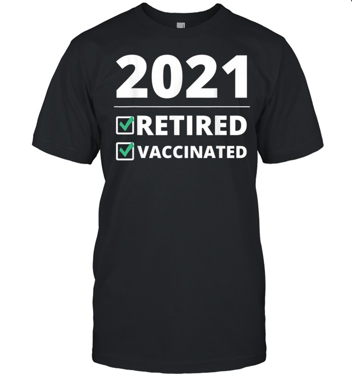 Fathers Day from Wife Grandkids I'm Retired Vaccinated shirt Classic Men's T-shirt