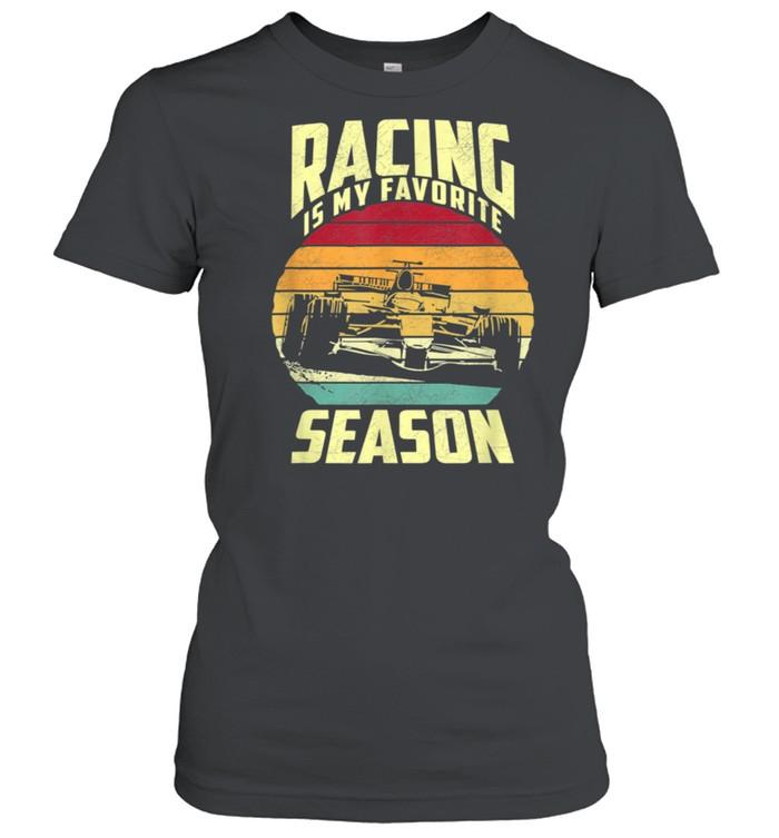 Racing is my favorite season shirt Classic Women's T-shirt