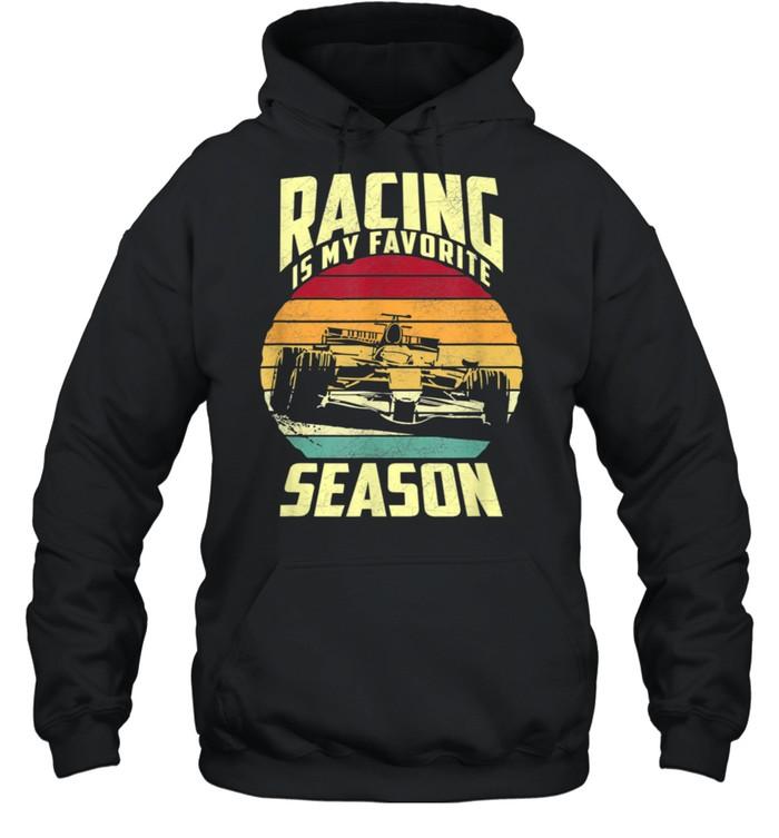 Racing is my favorite season shirt Unisex Hoodie