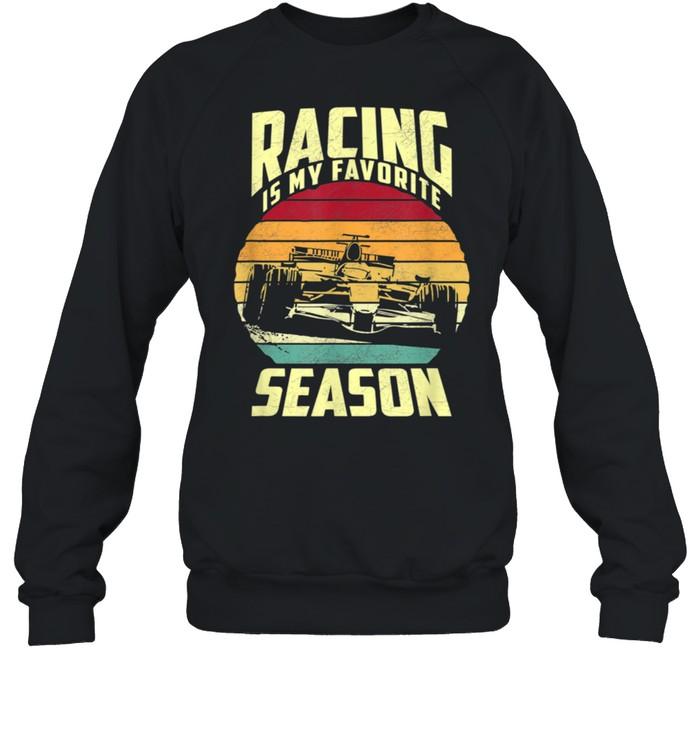 Racing is my favorite season shirt Unisex Sweatshirt