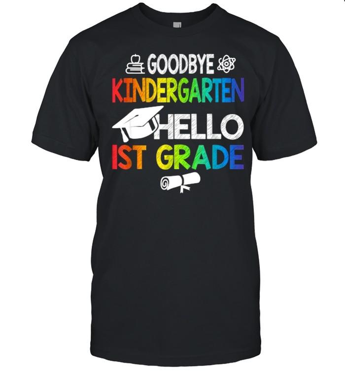 Goodbye Kindergarten Hello 1st Grade Colorful  Classic Men's T-shirt