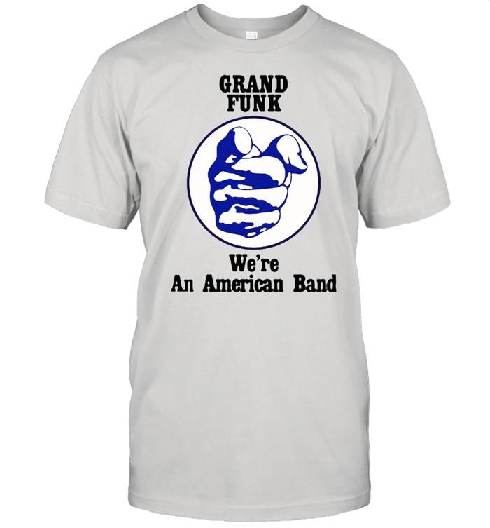 Grand funk we're an american band shirt Classic Men's T-shirt