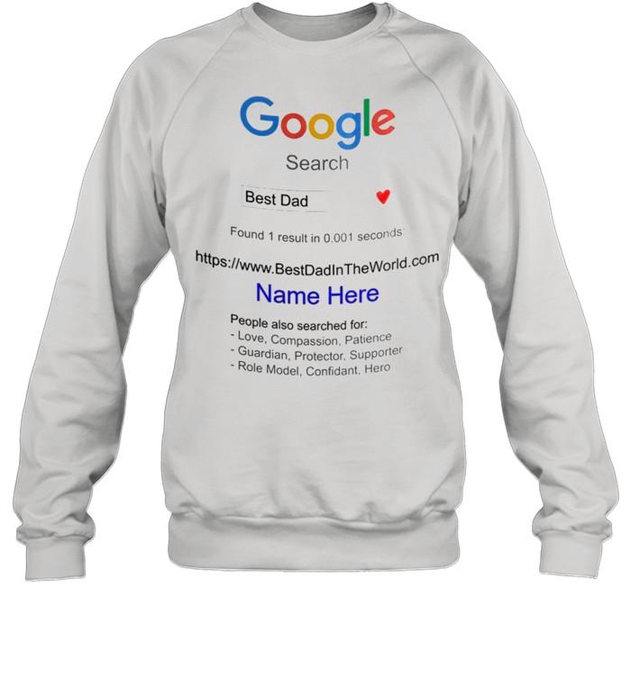 Dad – Google Search Best Dad shirt Unisex Sweatshirt