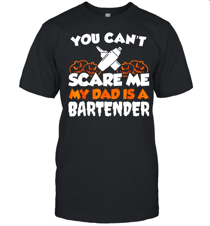 You Cant Scare Me My Dad Is A Bartender shirt Classic Men's T-shirt