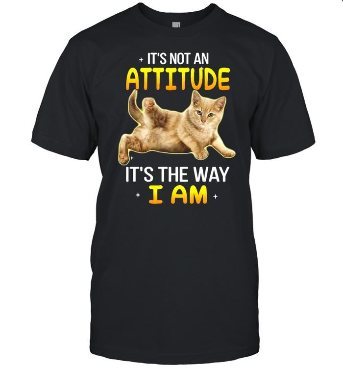 Gray Cat It's Not An Attitude It's The Way I Am T-shirt Classic Men's T-shirt