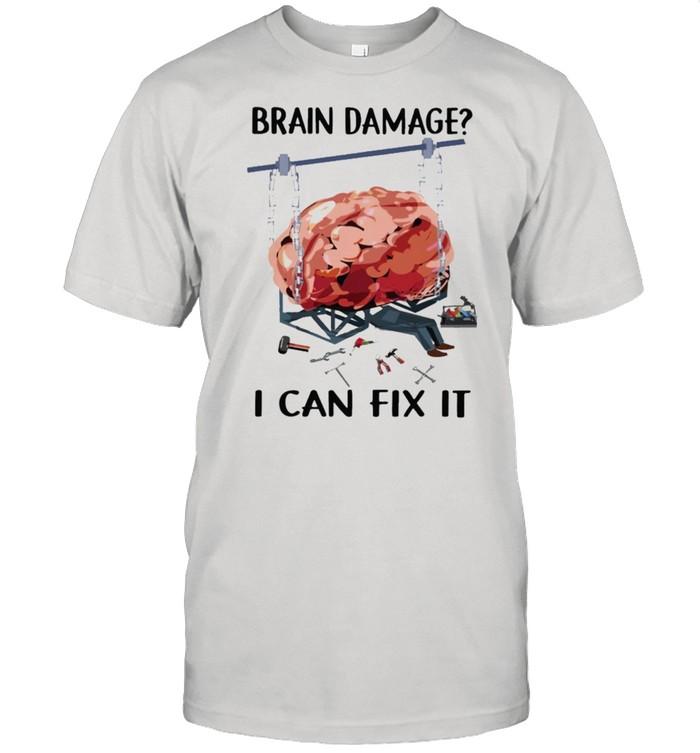 Brain damage I can fix it shirt Classic Men's T-shirt