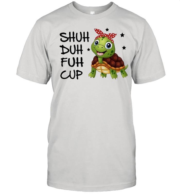 Turtle shuh duh fuh cup shirt Classic Men's T-shirt