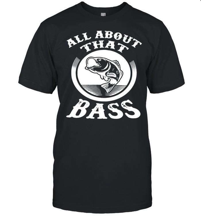 Fishing All about that Bass T-shirt Classic Men's T-shirt