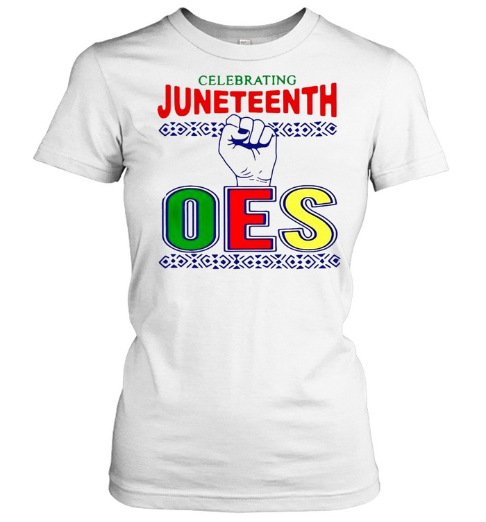 celebrating juneteenth oes  classic womens t shirt
