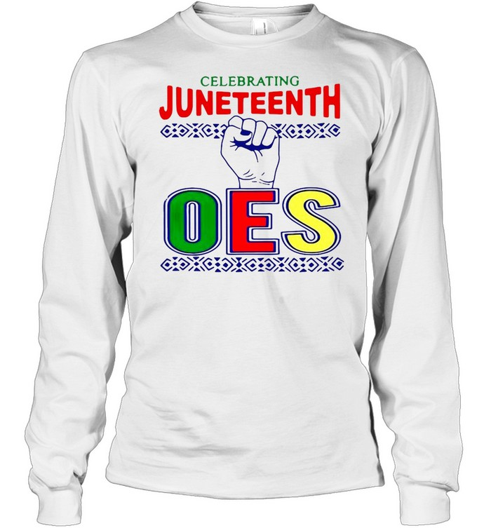 celebrating juneteenth oes  long sleeved t shirt