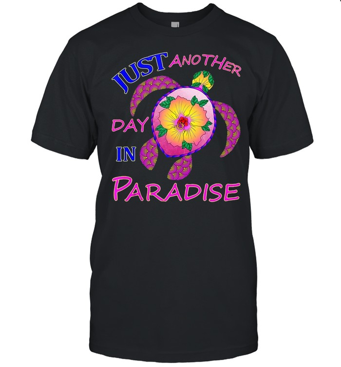 Just Another Day In Paradise Turtle T-shirt Classic Men's T-shirt