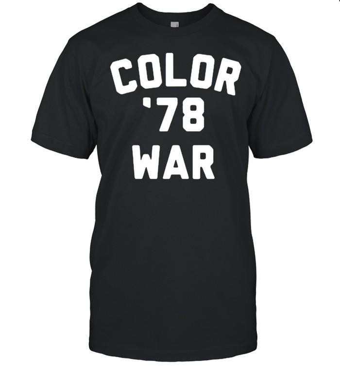 Color War '78 Funny Fear 1978 Street Pop Cultur T- Classic Men's T-shirt