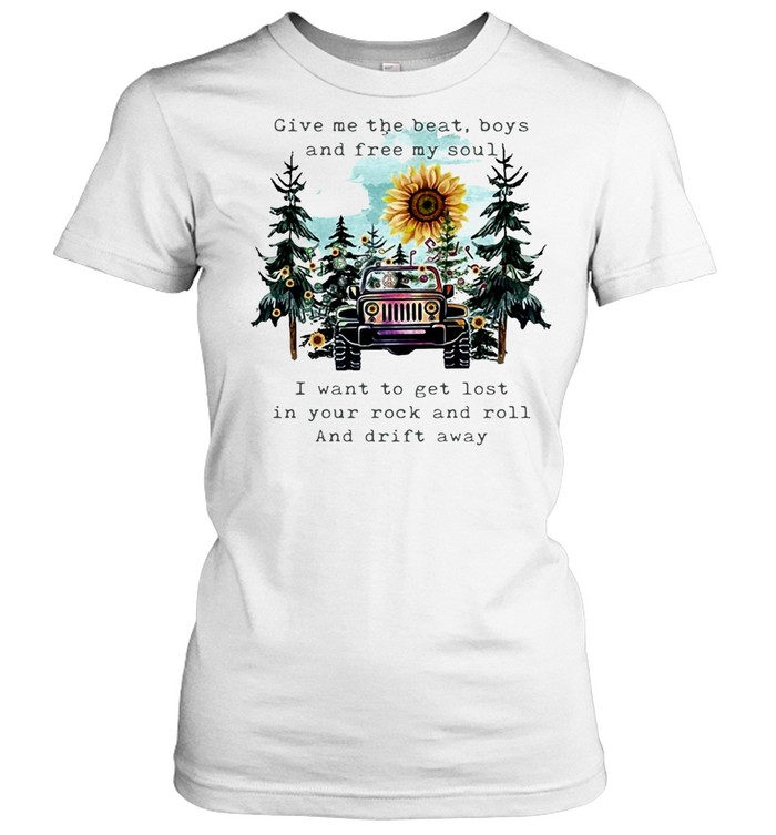 Give Me The Beat Boys And Free My Soul I Wanna Get Lost In Your Rock And Roll T-shirt Classic Women's T-shirt