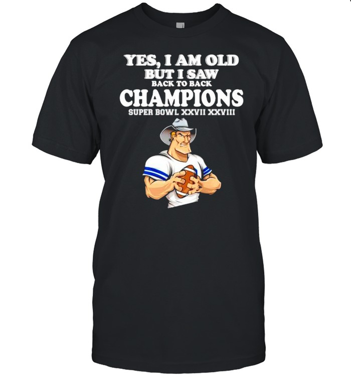 Yes I am old but I saw Cowboys back to back champions shirt Classic Men's T-shirt