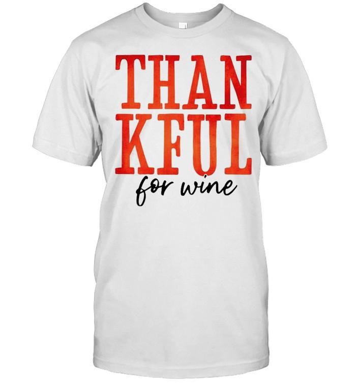 Thankful for wine shirt Classic Men's T-shirt