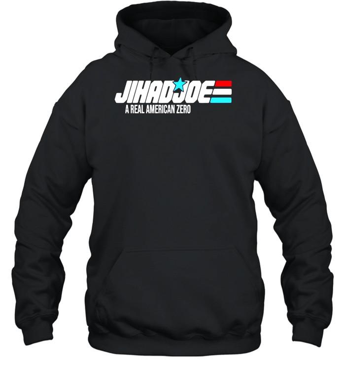 Jihad joe a real American zero shirt Unisex Hoodie
