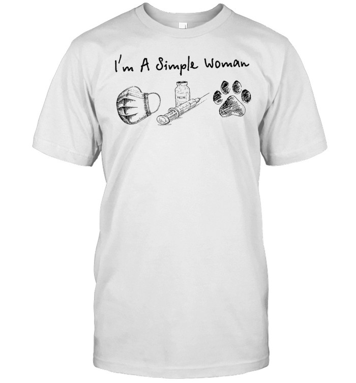 I'm a simple woman face mask vaccinated and dogs shirt Classic Men's T-shirt