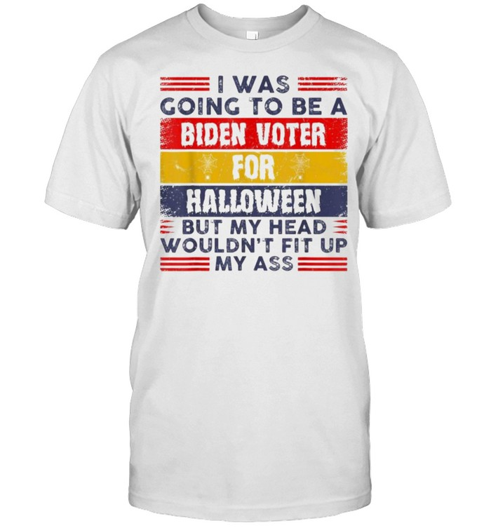 Retro I Was Going To Be A Biden Voter For Halloween Costumes  Classic Men's T-shirt