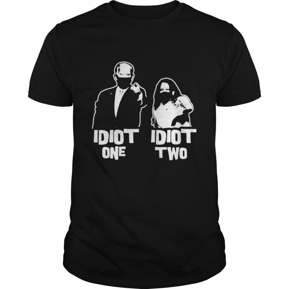 Biden idiot one Harris idiot two shirt Classic Men's T-shirt