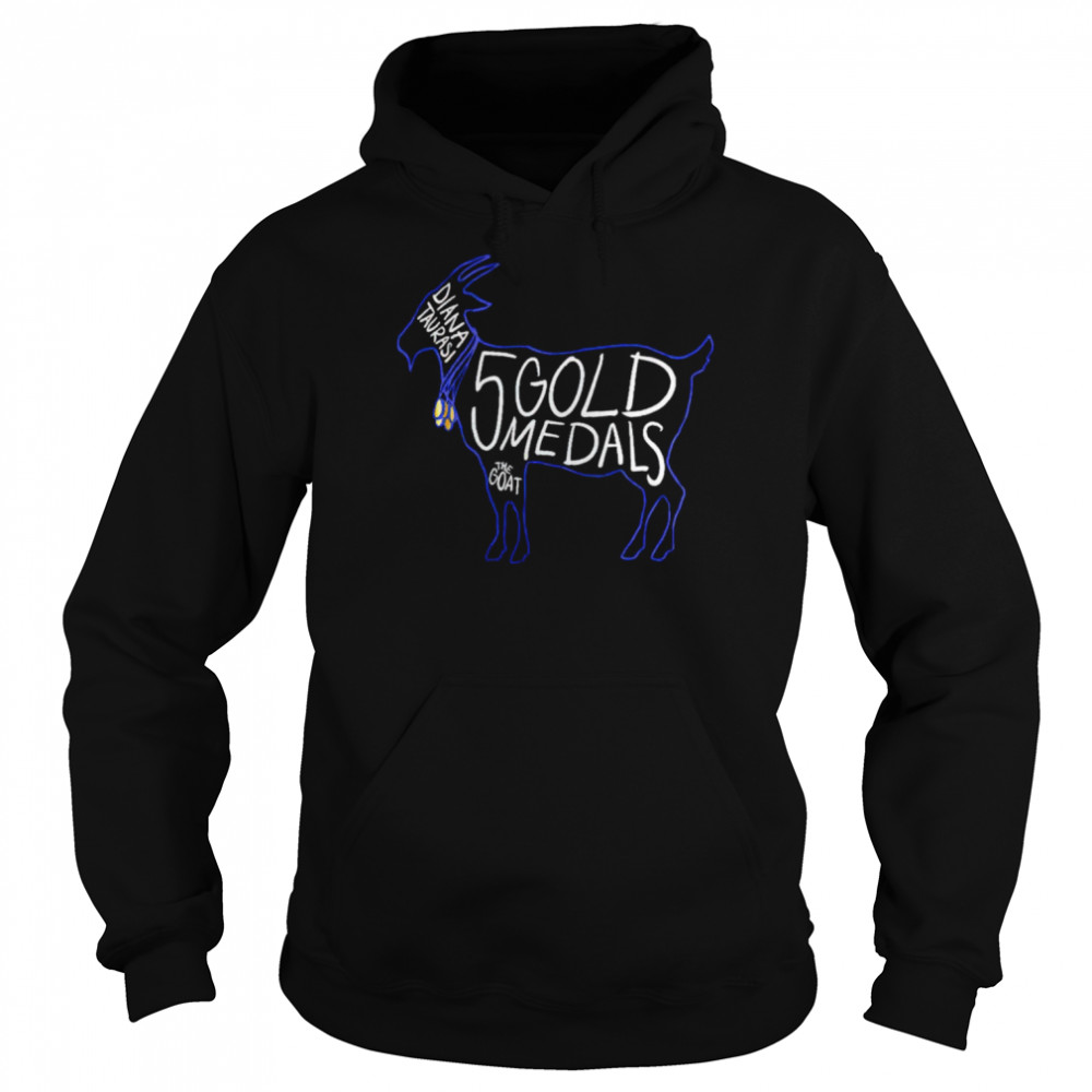 Diana Taurasi 5 gold medals the goat shirt Unisex Hoodie